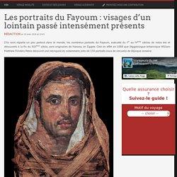 Les portraits du Fayoum : un lointain passé intensément présent