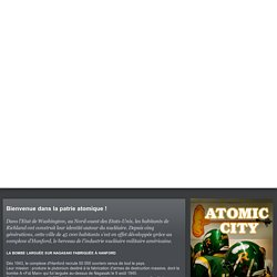 Atomic City (industrie nucléaire, Handford, Richland, USA)