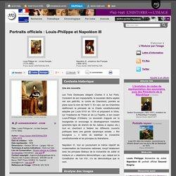 Portraits officiels : Louis-Philippe et Napoléon III