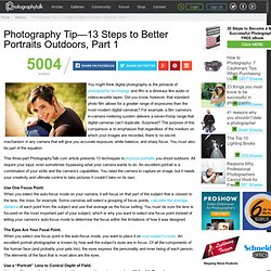 Photography Tip—13 Steps to Better Portraits Outdoors, Part 1