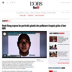 Honk Kong expose les portraits géants des pollueurs traqués grâce à leur ADN