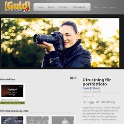 Videokurs - Utrustning för porträttfoto