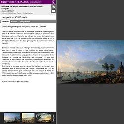 Les ports au XVIIIe siècle