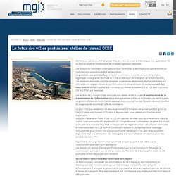 Le futur des villes portuaires: atelier de travail OCDE
