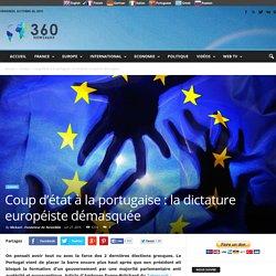 Coup d'état à la portugaise : la dictature européiste démasquée