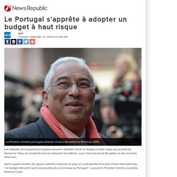 Le Portugal s'apprête à adopter un budget à haut risque