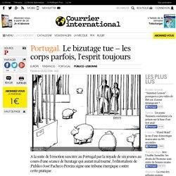 PORTUGAL. Le bizutage tue –les corps parfois, l'esprit toujours