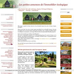 Eco-homes for sale in France, Spain, Portugal, Bulgaria, ... Europe - Classifieds