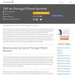 Tap Air Portugal Customer Service USA +1-855-635-3039