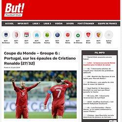 Coupe du Monde – Groupe G : Portugal, sur les épaules de Cristiano Ronaldo (27/32)