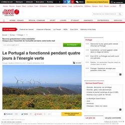 Le Portugal a fonctionné pendant quatre jours à l'énergie verte