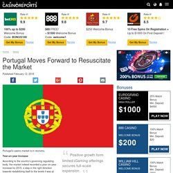 Portugal Moves Forward to Resuscitate the Market
