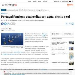 Portugal funciona cuatro días con agua, viento y sol