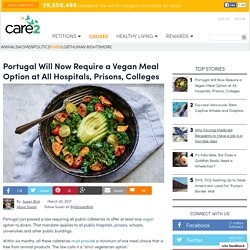 Portugal Will Now Require A Vegan Meal Option At All Hospitals, Prisons, Colleges