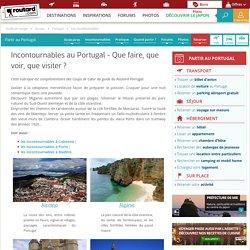 Portugal : les incontournables