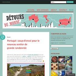 Portugal : coup d'envoi pour le nouveau sentier de grande randonnée