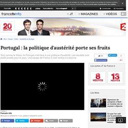 Portugal : la politique d'austérité porte ses fruits