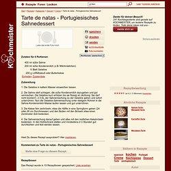 Tarte de natas - Portugiesisches Sahnedessert .:. KOCHMEISTER