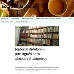 Material didático – português para alunos estrangeiros