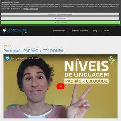 Português PADRÃO x COLOQUIAL - Lebresilien