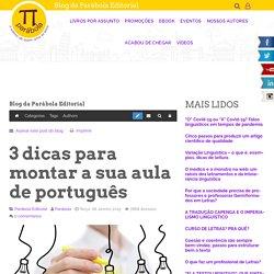 3 dicas para montar a sua aula de português - Blog da Parábola Editorial