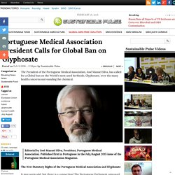 Portuguese Medical Association President Calls for Global Ban on Glyphosate