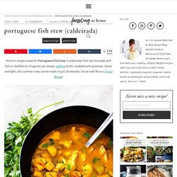 Portuguese Fish Stew (Caldeirada)