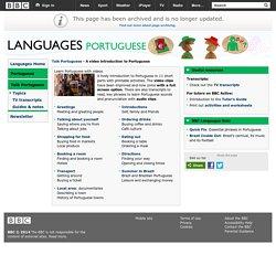 Languages - Portuguese - Talk Portuguese - A video introduction to Portuguese
