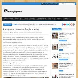 Portuguese Limestone Fireplace review
