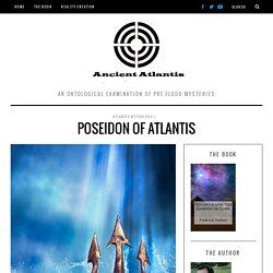 Poseidon of Atlantis - Ancient Atlantis