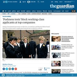 'Poshness tests' block working-class applicants at top companies