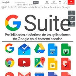 G Suite: Posibilidades didácticas de las aplicaciones Google