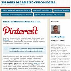 Sobre las posibilidades de Pinterest en el aula.