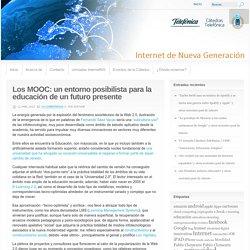 Los MOOC: un entorno posibilista para la educación de un futuro presente