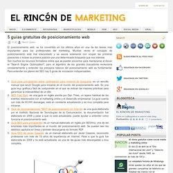 El rincón de Marketing: 5 guías gratuitas de posicionamiento web