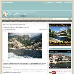 Positano – Costa Amalfitana – Italia : Rincones Secretos