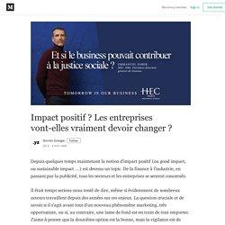 Impact positif? Les entreprises vont-elles vraiment devoir changer?