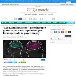 """""""Les Lundis positifs"""", une thérapie gratuite pour ceux qui n'ont pas les moyens de se payer un psy"""