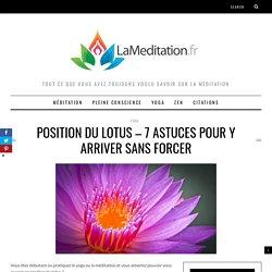 Position du lotus - 7 astuces faciles pour y arriver sans forcer