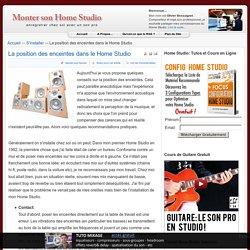 La position des enceintes dans le Home Studio