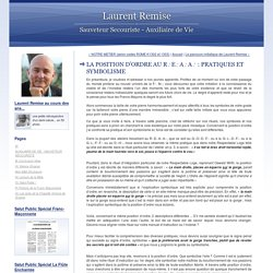 LA POSITION D'ORDRE AU R∴E∴A∴A∴ : PRATIQUES ET SYMBOLISME - Laurent Remise