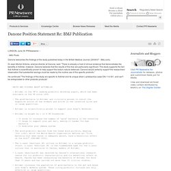 PRNEWSWIRE 29/06/07 Danone Position Statement Re: BMJ Publication