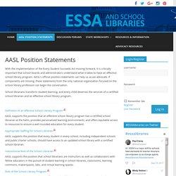 AASL Position Statements – School Libraries & ESSA