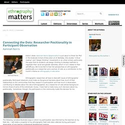 Connecting the Dots: Researcher Positionality in Participant Observation