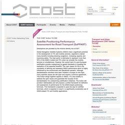 Satellite Positioning Performance Assessment for Road Transport (SaPPART)