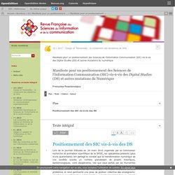 Manifeste pour un positionnement des Sciences de l'Information Communication (SIC) vis-à-vis des Digital Studies (DS) et autres mutations du Numérique
