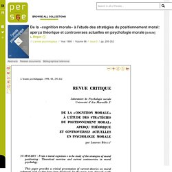 De la «cognition morale» à l'étude des stratégies du positionnement moral: aperçu théorique et controverses actuelles en psychologie morale