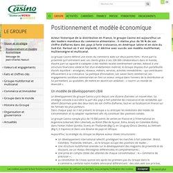 Positionnement et modèle économique – Groupe Casino FR