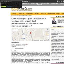 Quels robots pour quels services dans le tourisme et les loisirs ? Quel positionnement pour les entreprises innovantes françaises ?