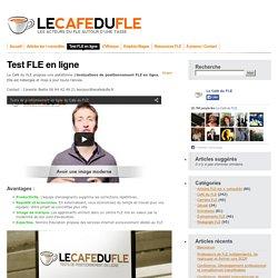 Test FLE - Un test de positionnement FLE en ligne pour votre centre